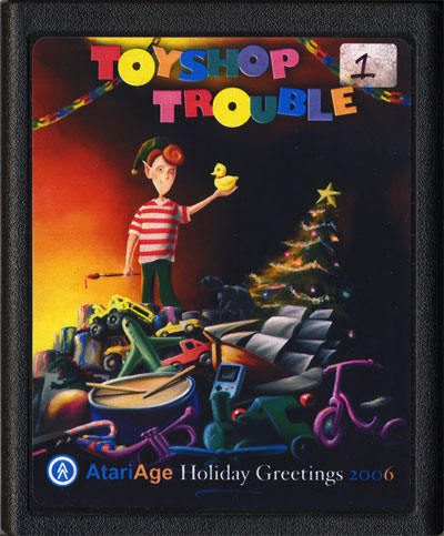 2006 AtariAge Holiday Cart: Toyshop Trouble - Cartridge Scan