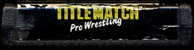 Title Match Pro Wrestling - Cartridge Scan