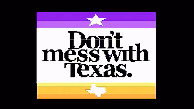 """Don't Mess with Texas"" captured from Kanex Pro CON-AV-HD4K"