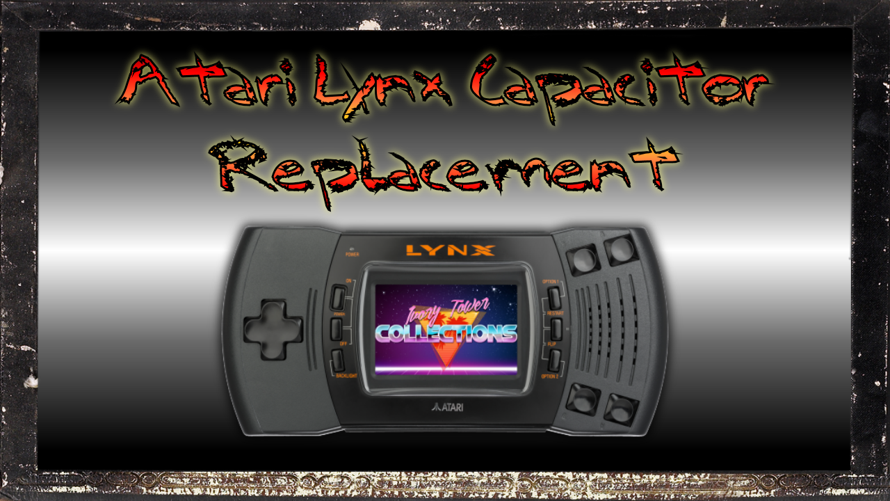 Lynx Model 2 - Capacitor Replacement