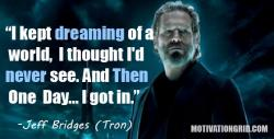 Jeff_Bridges_Quote_Tron.jpg