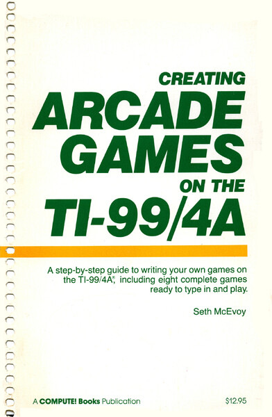 1753839295_Computes_Creating_Arcade_Games_on_the_TI-99-4a_01_Cover.thumb.jpg.92fd25636df90fd264fa3568d8595b94.jpg