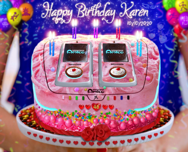 happy-birthday-karen-intellivision-amico-10-10-2020.thumb.png.1cafd711202dc39c654e9278ee750f46.png
