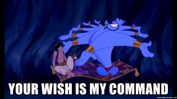 your-wish-is-my-command.thumb.jpg.d02903a70ee61abfb42af50d7655c30f.jpg