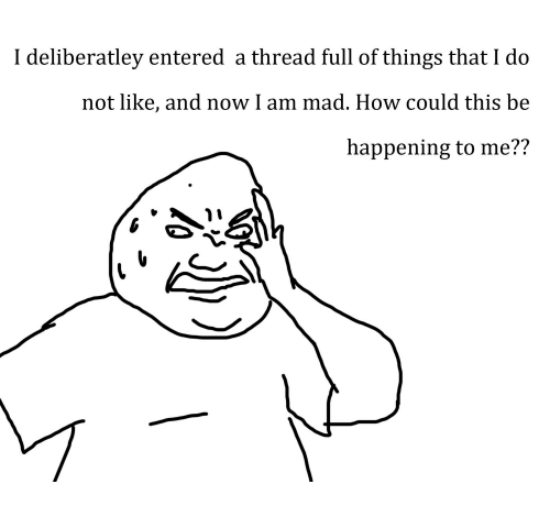 i-deliberatley-entered-a-thread-full-of-things-that-i-15838050.png