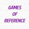 Games Of Reference