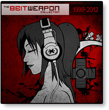 The 8 Bit Weapon Collection 1998 - 2012